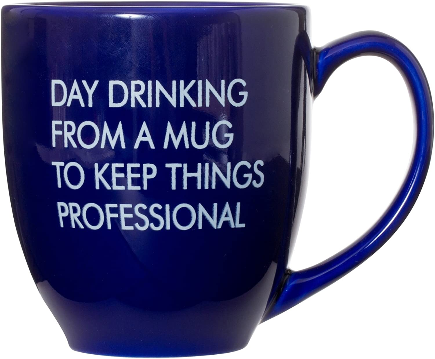 Day Drinking From A Mug To Keep Things Professional - Boss Employee Work Mug Gift - 15oz Deluxe Bistro Double-Sided Coffee Tea Mug (Blue)