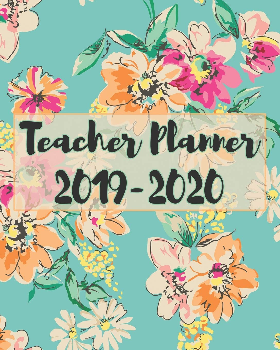 Teacher Planner 2019-2020 - Teacher Agenda For Class Organization ...