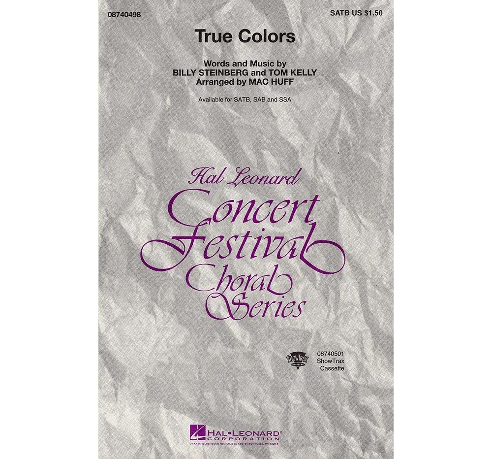 Hal Leonard True Colors SATB arranged by Mac Huff pdf epub
