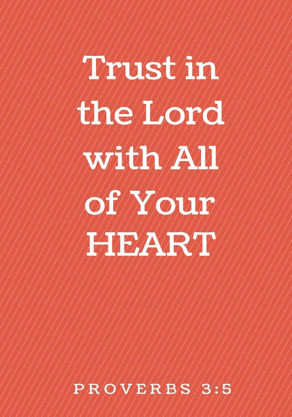 Trust in The Lord With All Your Heart: Prayer Journal, Notebook With Prompts, 7x10 (Elite Prayer Journal) pdf