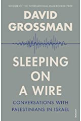 Sleeping On A Wire: Conversations with Palestinians in Israel Paperback