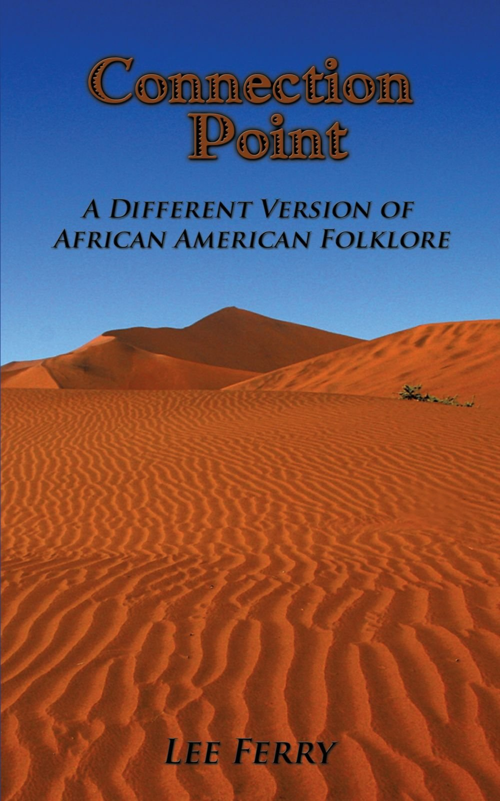 Download Connection Point: A Different version of African American Folklore pdf