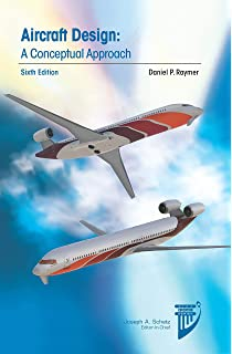 Table of contents for Aircraft design : a conceptual approach / Daniel P. Raymer.