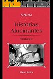 Histórias Alucinantes (Ciclo Decaedro Livro 2)