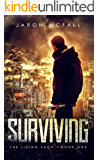 Surviving (The Living Saga Book 1)