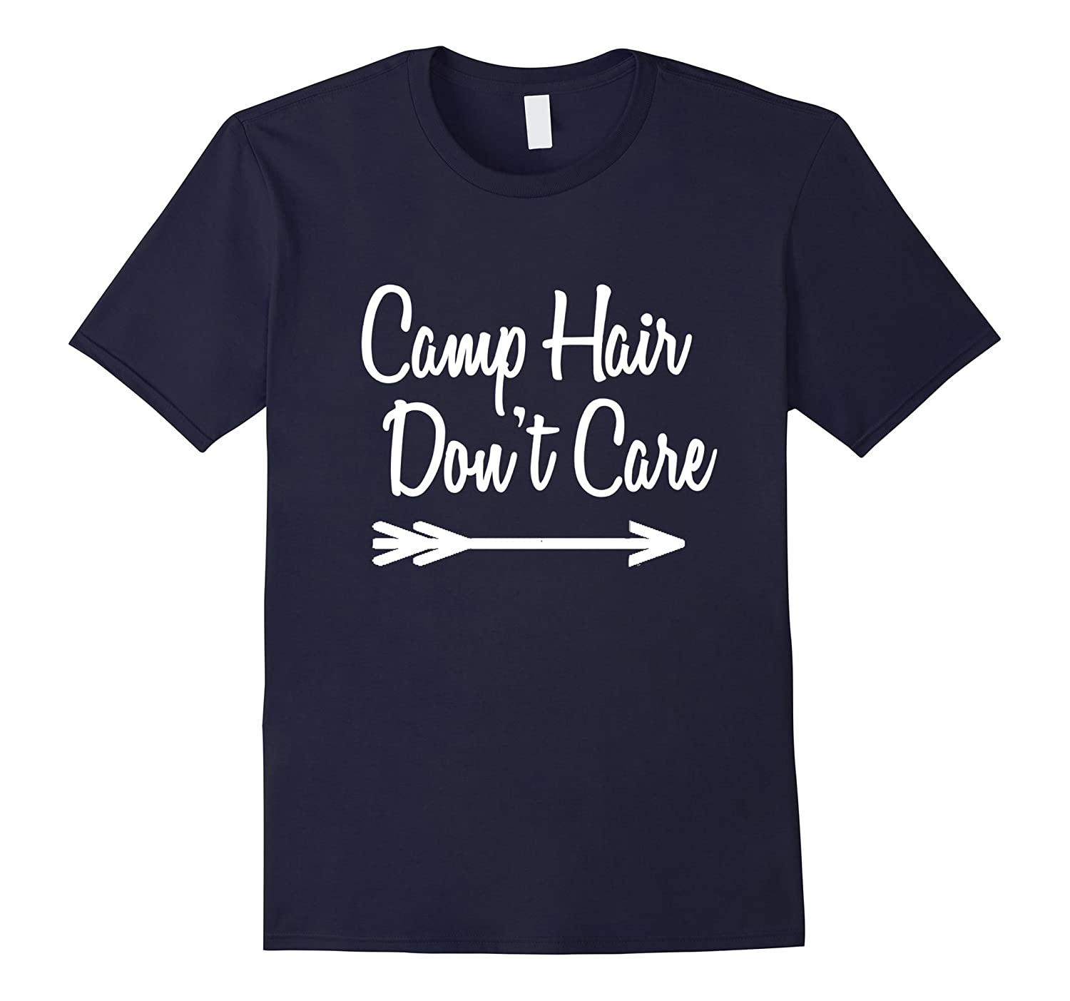 Camp Hair Don't Care Shirt Tee Camping T Shirt Camper-T-Shirt