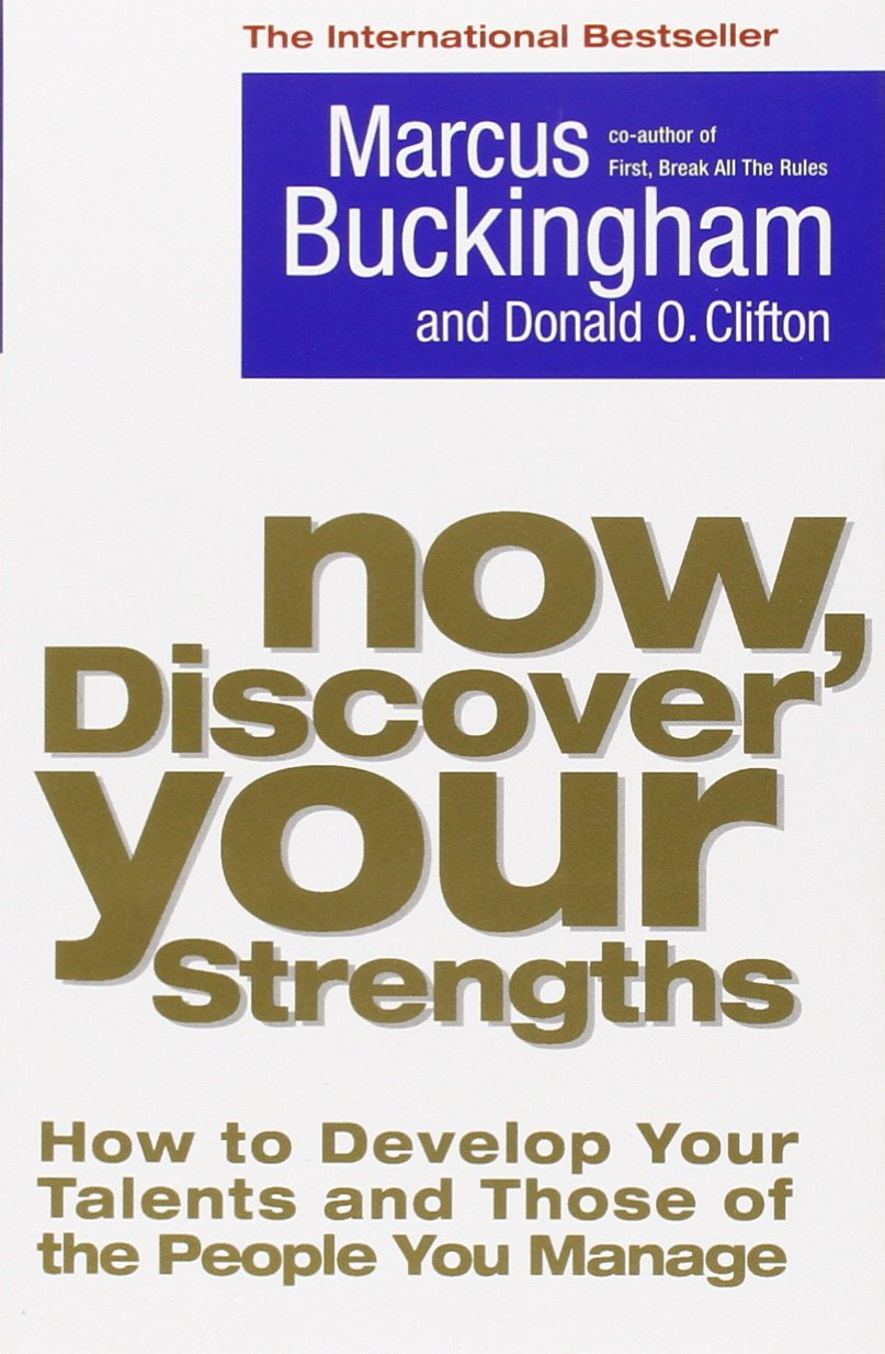 buy now discover your strengths how to develop your talents and
