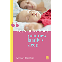 Let's talk about your new family's sleep (Let's talk about... Book 2)
