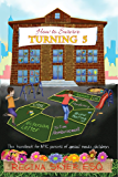 How To Survive Turning 5: The handbook for NYC parents of special needs children (How To Survive... 2)