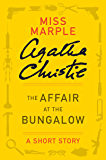 The Affair at the Bungalow: A Miss Marple Story (Miss Marple Mysteries)