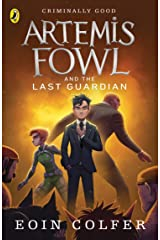 Artemis Fowl and The Last Guardian (Book 8) Paperback