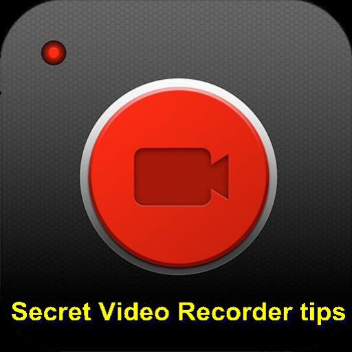 Secret Video Recorder tips