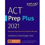 ACT Prep Plus 2021: 5 Practice Tests + Proven Strategies + Online (Kaplan Test Prep)
