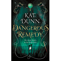 Dangerous Remedy (Battalion of the Dead series Book 1)