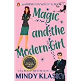 Magic and the Modern Girl: 15th Anniversary Edition (Washington Witches)