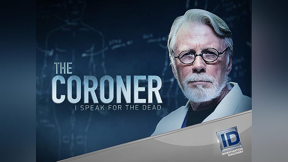 The Coroner: I Speak For the Dead - Season 1
