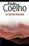 La quinta montaña (Spanish Edition)