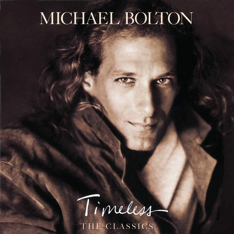 Michael Bolton Timeless The Classics Music