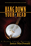 Hang Down Your Head (A Randy Craig Mystery Book 3)
