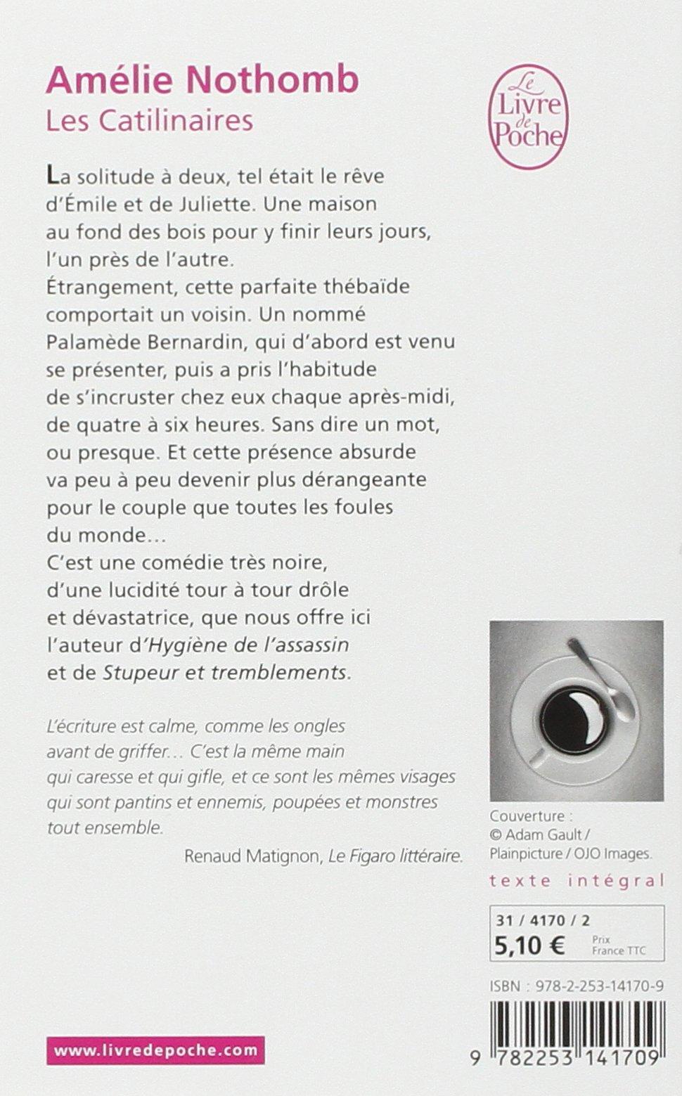 Amazon Fr Les Catilinaires Amelie Nothomb Livres