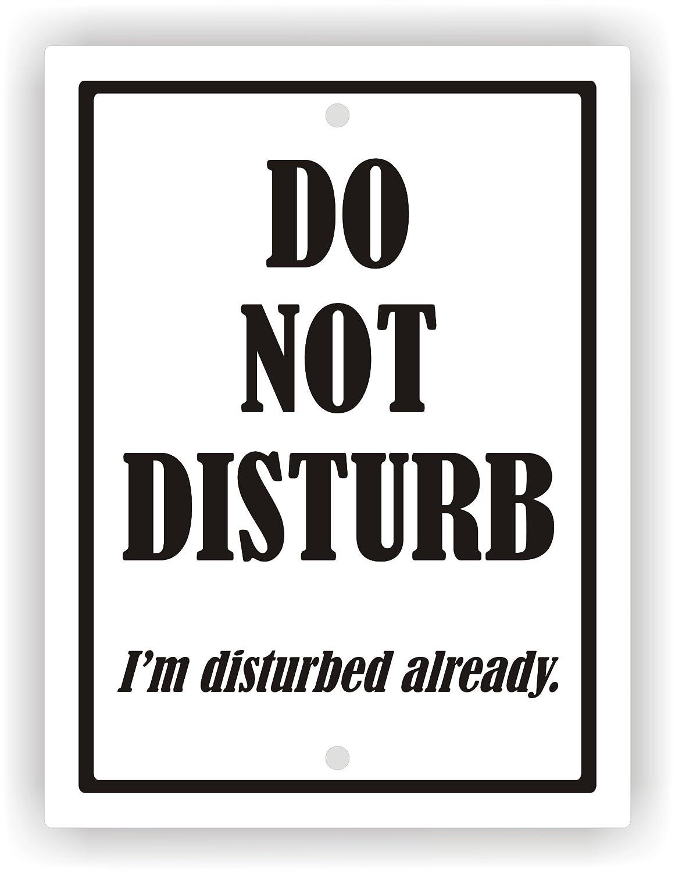 No Molestar estoy perturbado ya - cartel de PVC 9