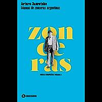 Manual de zonceras argentinas (Arturo Jauretche | Obras Completas nº 2)