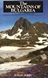 The Mountains of Bulgaria: A Walker's Companion