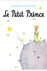 Le Petit Prince (French Edition) Kindle Edition