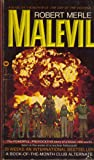 Malevil:  The Powerful, Provocative Story of a brave, New World born in the Wake of a Nuclear Holocaust