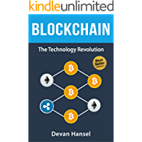 Blockchain: Learn the Fundamentals of Blockchain, Bitcoin, Mining and Cryptocurrency (Cryptocurrency and Blockchain Book 4) (English Edition)