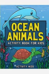 Ocean Animals Activity Book For Kids: Coloring, Dot to Dot, Mazes, and More for Ages 4-8 (Fun Activities for Kids) Paperback