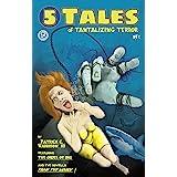 5 Tales of Tantalizing Terror