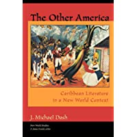The Other America: Caribbean Literature in a New World Context