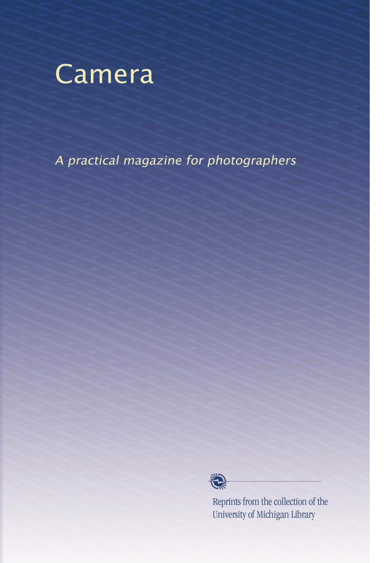 Camera: A practical magazine for photographers (Volume 8) pdf epub