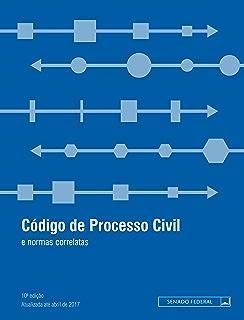 Código de Processo Civil: Atualizada até abril de 2017 (Legislação coletânea) (Portuguese