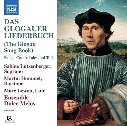 Das Glogauer Liederbuch