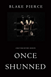 Once Shunned (A Riley Paige Mystery—Book 15) (English Edition)