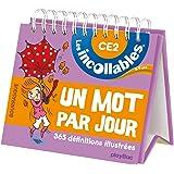 Incollables - Un mot par jour français 8-9 ans CE2