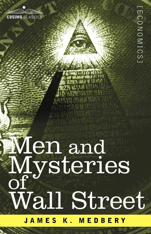 Men and Mysteries of Wall Street pdf epub