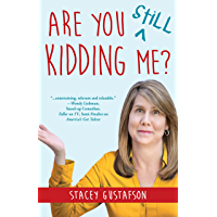 Are You Still Kidding Me? (Keep Kidding Me Series Book 2)