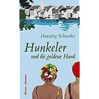 Hunkeler und die goldene Hand: Roman