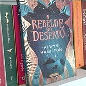 A Rebelde do Deserto - Livros na Amazon Brasil- 9788565765992