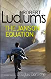 Robert Ludlum's The Janson Equation (Paul Janson 4)