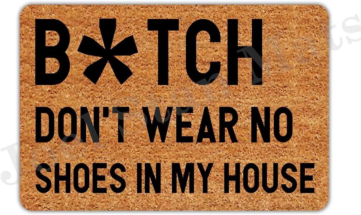 Joelmat Entrance Bitch Don't Wear No Shoes in My House Non-Slip Indoor Rubber Door Mats for Front Door/Bathroom/Garden/Kitchen/Bedroom 23.6