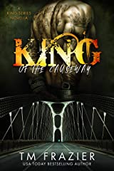 King of the Causeway: A King Series Novella Kindle Edition
