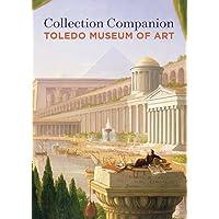 Collection Companion: Toledo Museum of Art