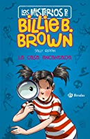 Los Misterios De Billie B. Brown 1. La Casa