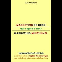 QUE NEGÓCIO É ESSE?: MARKETING DE REDE/MARKETING MULTINÍVEL