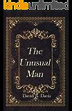 The Unusual Man