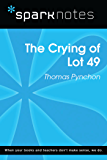 The Crying of Lot 49 (SparkNotes Literature Guide) (SparkNotes Literature Guide Series)